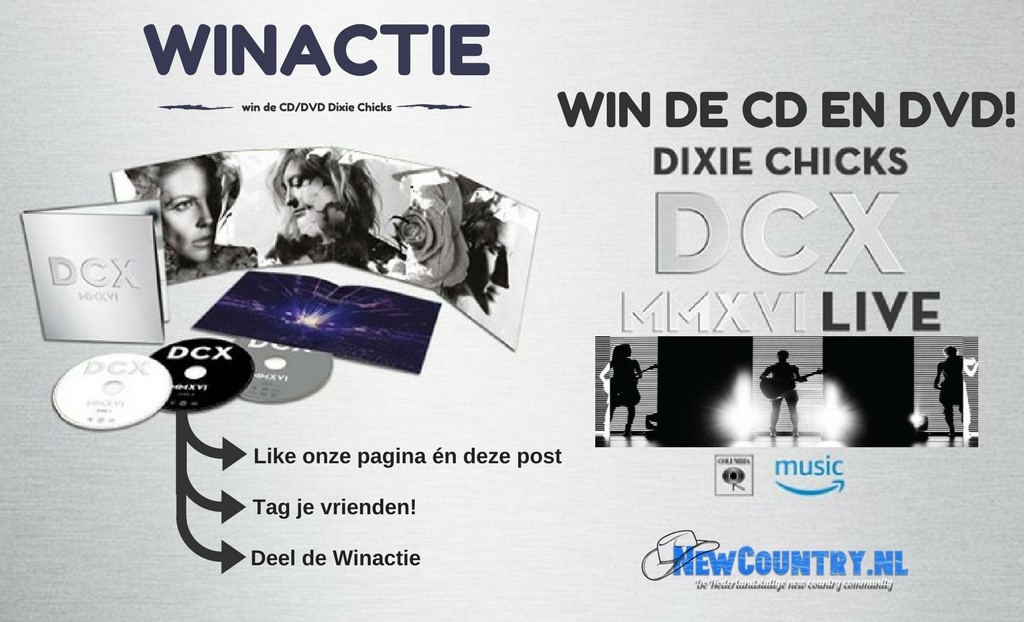 WINACTIE! win CD/DVD Dixie Chicks - DCX MMXVI!