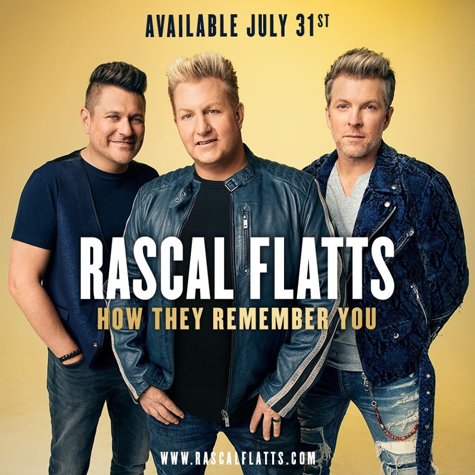 Rascal Flatts how they remember you