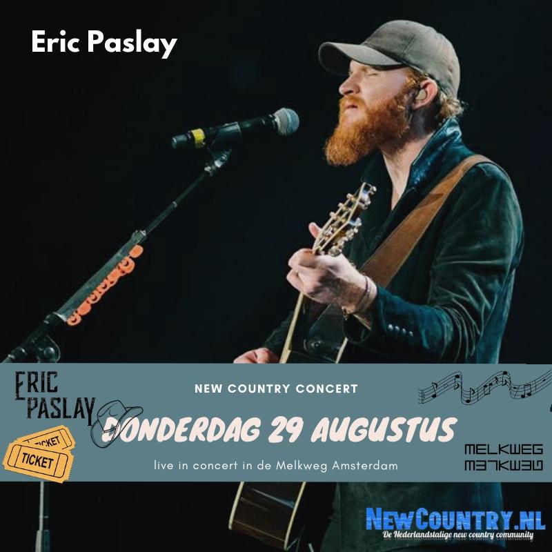 Eric Paslay naar Nederland!