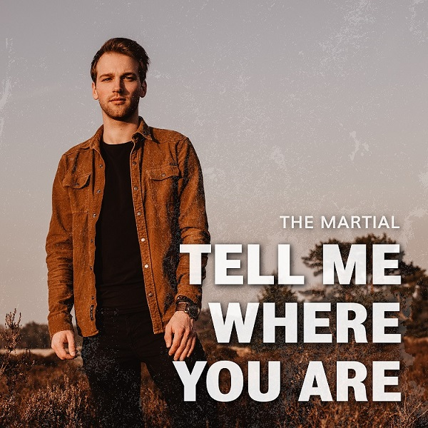 The Martial 'Tell Me Where You Are'