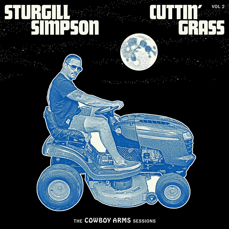 Sturgill Simpson - Cuttin' Grass, Vol. 2