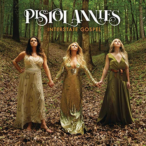 Album recensie: Pistol Annies - Interstate Gospel