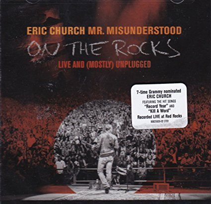 Album recensie: Eric Church - Mr. Misunderstood On The Rocks: Live & (Mostly) Unplugged