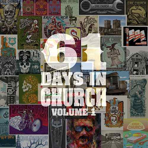 Eric Church - 61 Days In Church Volume 1