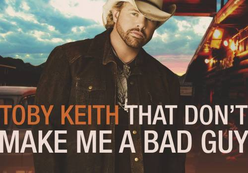 Retro recensie: Toby Keith - That Don't Make Me A Bad Guy