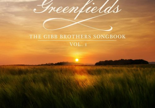 Barry Gibb - Greenfields: The Gibb Brothers' Songbook (Vol.1)