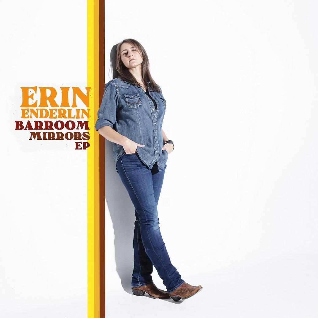 """Erin Enderlinmet nieuwe EP """"Barroom Mirrors"""""""
