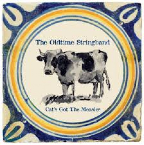 Album recensie: The Oldtime Stringband – Cat's Got The Measles