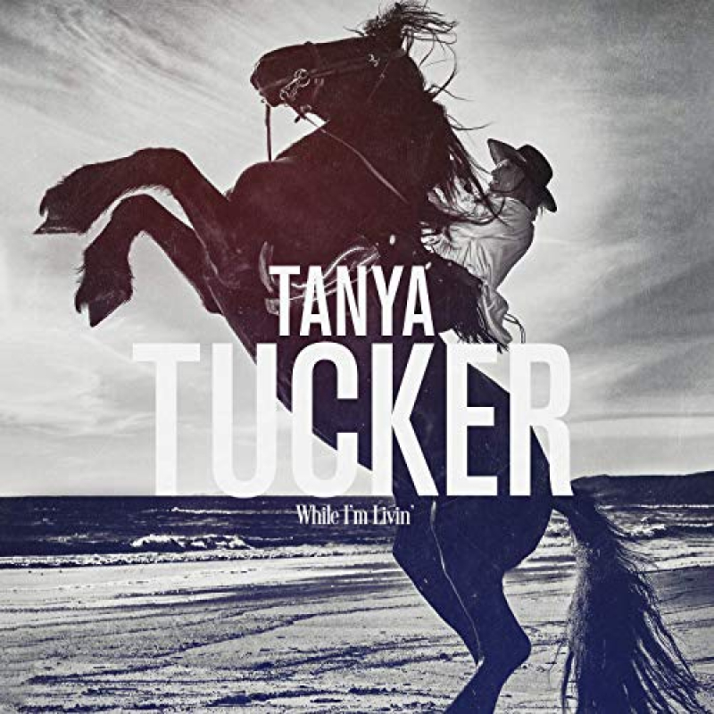 Album recensie: Tanya Tucker - While I'm Livin' (Fantasy)