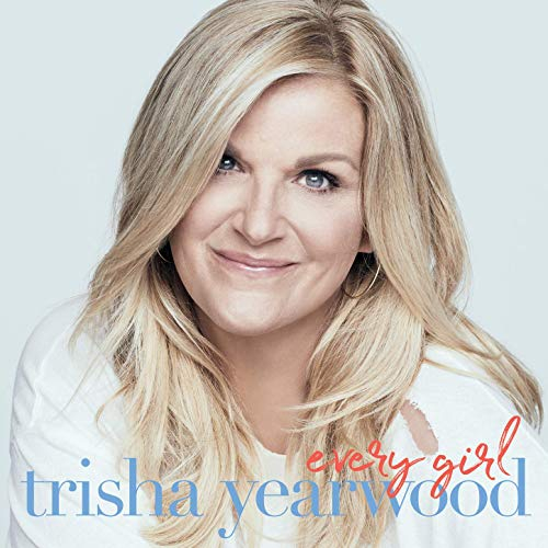 Album recensie: Trisha Yearwood - Every Girl