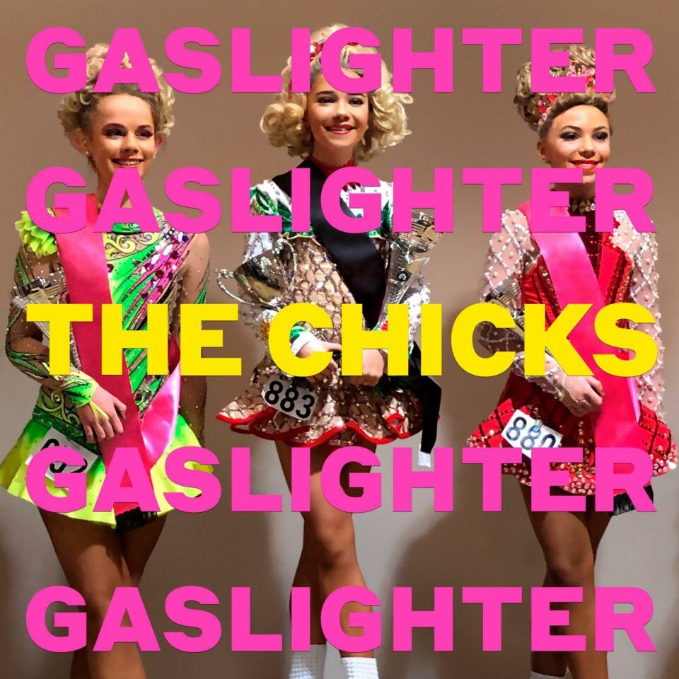 Recensie: The Chicks - Gaslighter