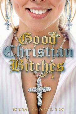 GCB (Good Christian Bitches)